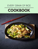 Every Grain Of Rice Cookbook Book