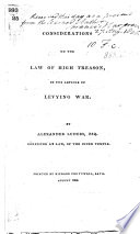 Considerations on the Law of High Treason  in the article of levying War Book