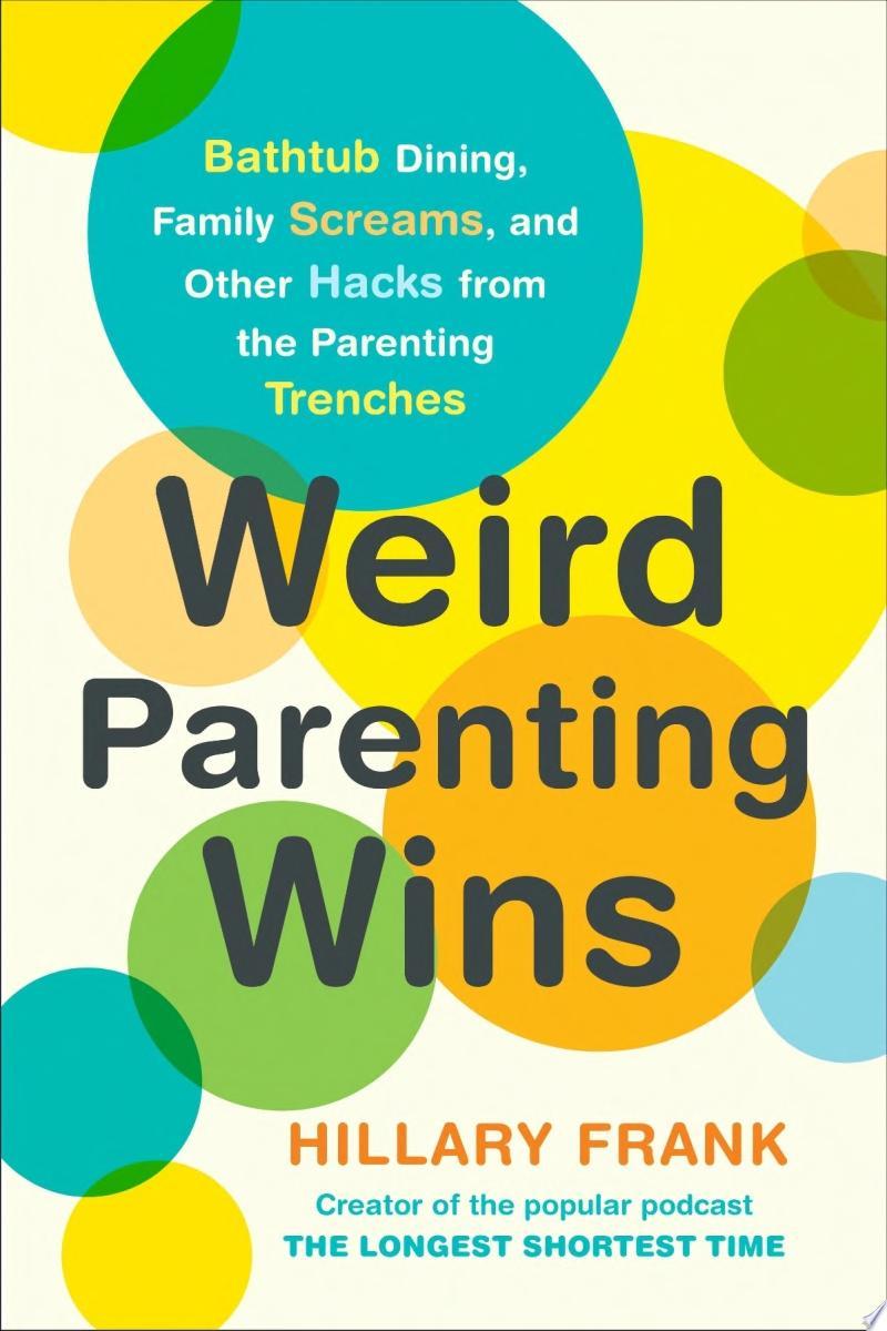 Weird Parenting Wins image