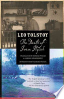 the death of ivan ilyich and other stories leo tolstoy google the death of ivan ilyich acircmiddot leo tolstoy richard pevear larissa volokhonsky limited preview 2012