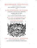 Dizionario spirituale estratto dall'opere et dallo spirito di S. Francesco di Sales