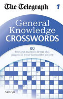 The Telegraph General Knowledge Crosswords 1