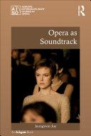 Opera as Soundtrack