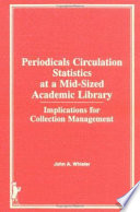 Periodicals Circulation Statistics At A Mid Sized Academic Library