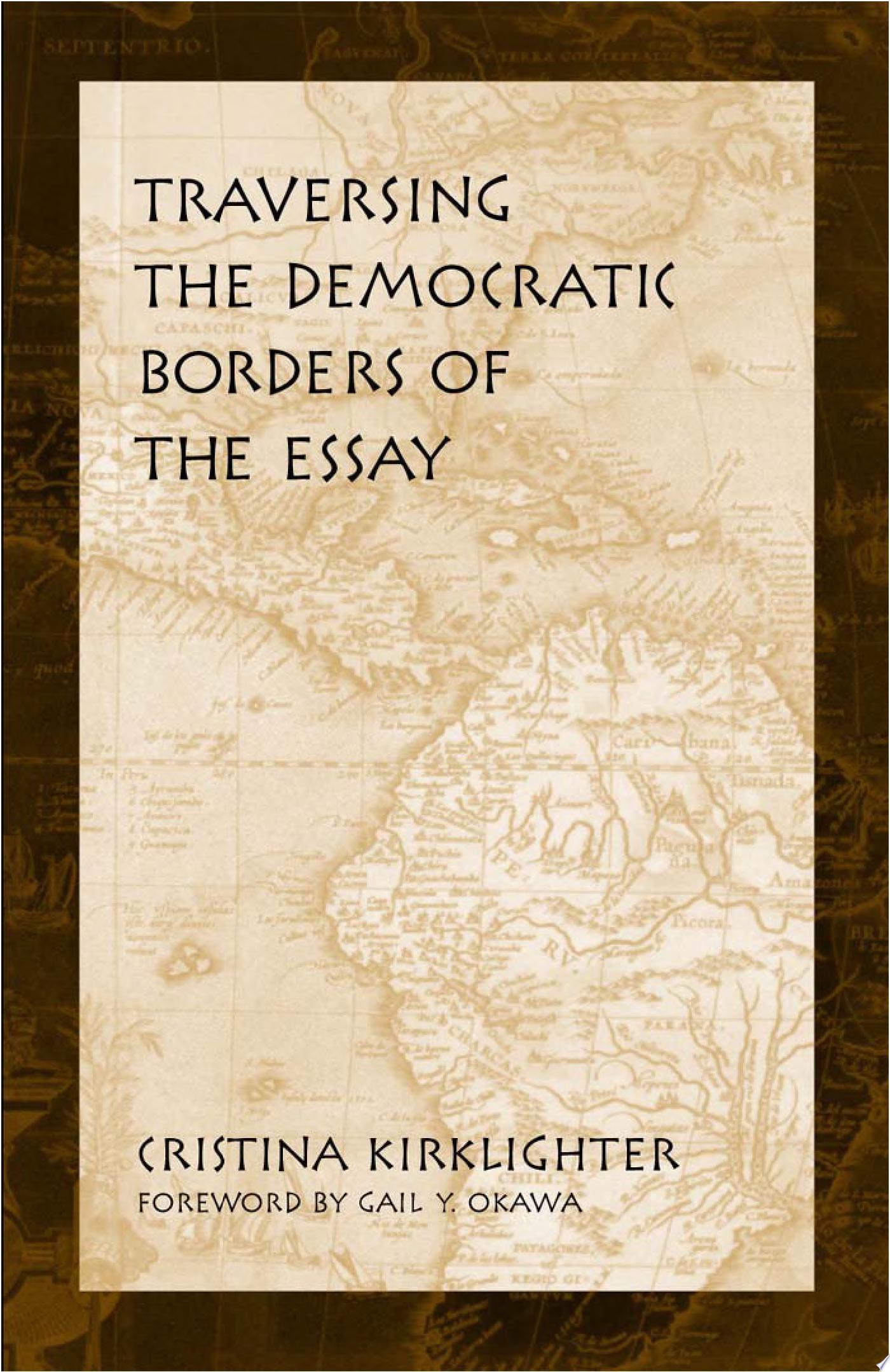 Traversing the Democratic Borders of the Essay