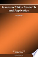 Issues In Ethics Research And Application 2011 Edition Book PDF