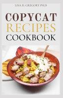 Copycat Recipes Cookbook