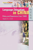Language Education in China   Policy and Experience from 1949