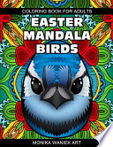Easter Mandala Birds Coloring Book for Adults