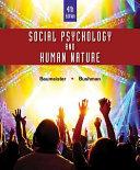 Social Psychology and Human Nature, Comprehensive Edition