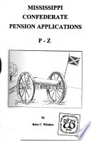 Mississippi Confederate Pension Applications: P-Z
