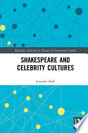 Shakespeare And Celebrity Cultures