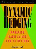 Dynamic Hedging