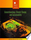 Geoarchaeology, Climate Change, and Sustainability