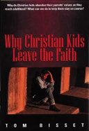 Why Christian Kids Leave the Faith