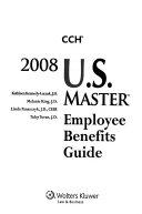 U S  Master Employee Benefits Guide 2008