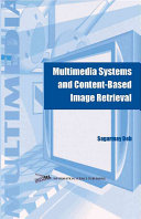 Multimedia Systems and Content based Image Retrieval
