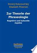 Zur Theorie der Phraseologie  : kognitive und kulturelle Aspekte