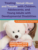 Treating Sexual Abuse and Trauma with Children, Adolescents, and Young Adults with Developmental Disabilities Pdf/ePub eBook