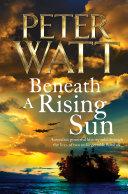 Beneath a Rising Sun  The Frontier
