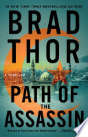 """""""Path of the Assassin: A Thriller"""" by Brad Thor"""