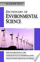 MCGRAW HILL DICTIONARY OF ENVIRONMENTAL SCIENCE   TECHNOLOGY