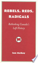 Rebels  Reds  Radicals Book