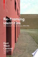 Re Framing Identities