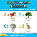 My First German Alphabets Picture Book with English Translations