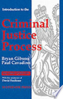 Introduction to the Criminal Justice Process
