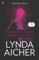Bonds of Trust & Bonds of Need