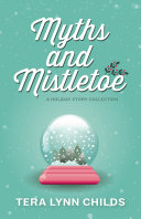 Myths and Mistletoe [Pdf/ePub] eBook