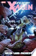 Uncanny X Men By Kieron Gillen Vol 2