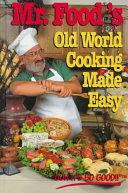 Mr  Food s Old World Cooking Made Easy Book