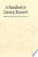 A Handbook to Literary Research Book