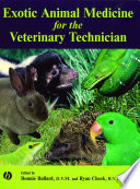 """Exotic Animal Medicine for the Veterinary Technician"" by Bonnie Ballard, Ryan Cheek"