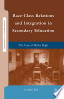 Race Class Relations and Integration in Secondary Education
