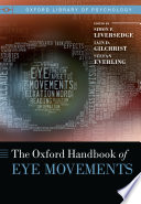 The Oxford Handbook Of Eye Movements Book PDF