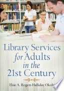 Library Services for Adults in the 21st Century