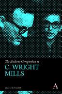 The Anthem Companion to C. Wright Mills