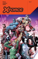 X Force By Benjamin Percy Vol  1
