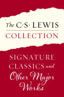 The C  S  Lewis Collection  Signature Classics and Other Major Works