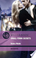 Small-Town Secrets (Mills & Boon Intrigue) (Colby Agency: Elite Reconnaissance Division, Book 1) Pdf/ePub eBook
