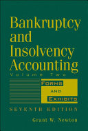 Bankruptcy and Insolvency Accounting, Volume 2