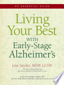Living Your Best with Early-Stage Alzheimer's, An Essential Guide by Lisa Snyder PDF