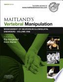 """Maitland's Vertebral Manipulation E-Book: Management of Neuromusculoskeletal Disorders Volume 1"" by Elly Hengeveld, Kevin Banks"