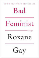 link to Bad feminist : essays in the TCC library catalog