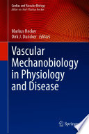Vascular Mechanobiology in Physiology and Disease Book