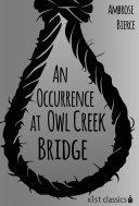 An Occurrence at Owl Creek Bridge [Pdf/ePub] eBook