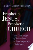 Prophetic Jesus, Prophetic Church